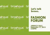 Abreeza Fashion Forum with Browhaus Manila Presents Brow Basics